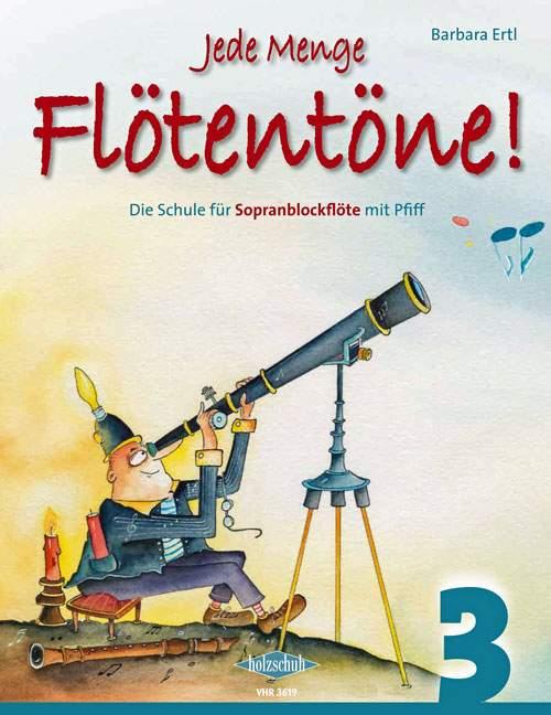 Jede-Menge-Flotentone-Schule-Band-3-Ertl-Barbara-sopranorecorder-97902013